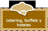 Alimentos para catering y hoteles